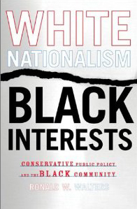 White Nationalism, Black Interests