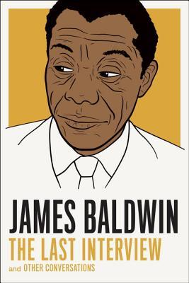 James Baldwin – The Last Interview