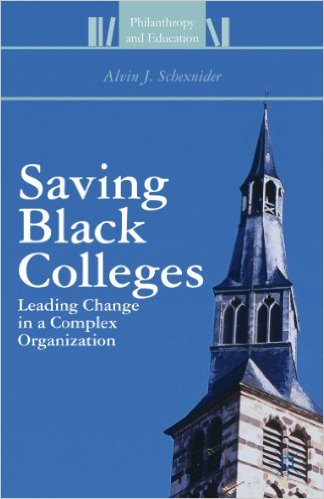 Saving Black Colleges: Leading Change in a Complex Organization