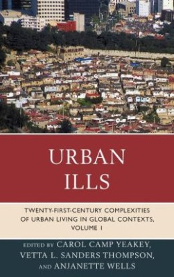 Twenty-first-Century Complexities of Urban Living in Global Contexts