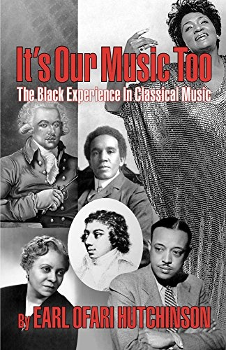 It's Our Music Too: The Black Experience in Classical Music