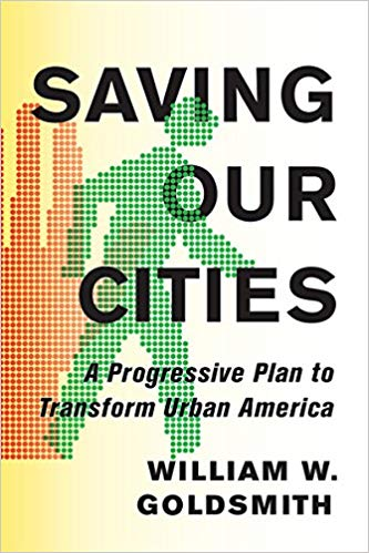 Saving Our Cities: A Progressive Plan to Transform Urban America