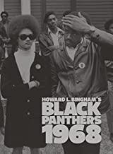 Howard L. Bingham's Black Panthers 1968