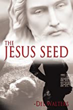 The Jesus Seed