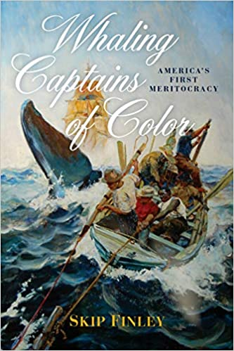 Whaling Captains of Color: America's First Meritocracy