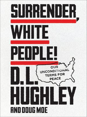 Surrender White People – DL Hughley